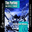 The Parting: An O.C.L.T. Novel Audiobook by David Niall Wilson Narrated by Timothy J. Danko