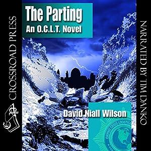 The Parting: An O.C.L.T. Novel | [David Niall Wilson]