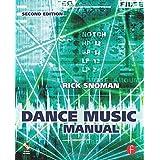 "Dance Music Manual: Tools. Toys and Techniquesvon ""Snoman"""