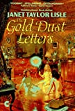 Gold Dust Letters (Investigators of the Unknown) (0380725169) by Lisle, Janet Taylor
