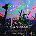 Universal Harvester: A Novel Audiobook by John Darnielle Narrated by John Darnielle