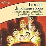 La soupe de poissons rouges (Histoires des Jean-Quelque-Chose 2) | Jean-Philippe Arrou-Vignod