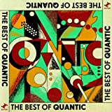 The Best of Quantic (feat. Alice Russell, Spanky Wilson. Nickodemus, Tempo)