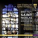 Britten / Kennedy / Britten Sinfonia / Cleobury - Saint Nicolas Hymn to St Cecilia Rejoice in the [SACD]<br>$806.00