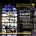 Britten: Saint Nicolas; Hymn to St. Cecilia; Rejoice in the Lamb