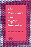 img - for The Renaissance and English Humanism (Alexander Lectures) book / textbook / text book
