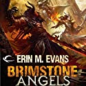 Brimstone Angels: A Forgotten Realms Novel Audiobook by Erin M. Evans Narrated by Dina Pearlman