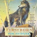 Firstborn | Tor Seidler