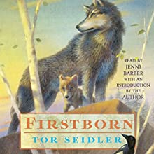 Firstborn (       UNABRIDGED) by Tor Seidler Narrated by Jenni Barber