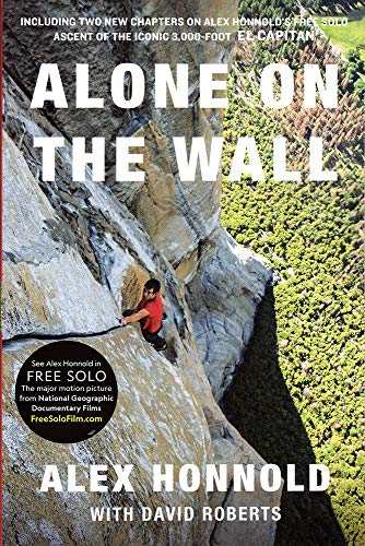 Alone on the Wall (Expanded edition) [Honnold, Alex] (Tapa Blanda)