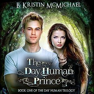 The Day Human Prince Audiobook