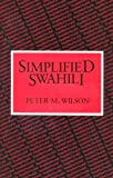 img - for Simplified Swahili (Longman language texts) book / textbook / text book