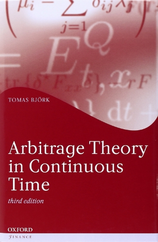 Arbitrage Theory in Continuous Time (Oxford Finance)