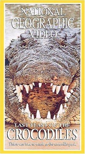 Nat'l Geo: Last Feast of Crocodiles [Edizione: USA]