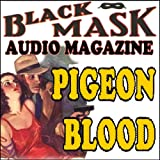 img - for Pigeon Blood: A Classic Hard-Boiled Tale from the Original Black Mask book / textbook / text book