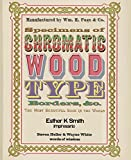img - for Specimens of Chromatic Wood Type, Borders, &c. book / textbook / text book