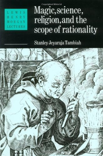magic-science-and-religion-and-the-scope-of-rationality-lewis-henry-morgan-lectures-by-stanley-tambi