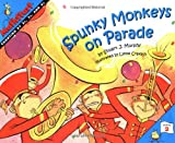 Spunky Monkeys on Parade (MathStart 2)