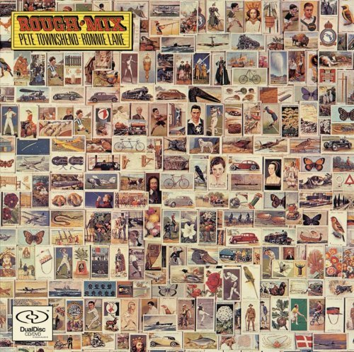Rough Mix by Pete Townshend & Ronnie Lane Dual Disc, Extra tracks, Original recording remastered edition (2006) Audio CD (Rough Mix compare prices)