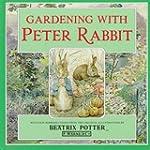 Gardening with Peter Rabbit