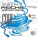 Code: A Virals Novel, Book 3 (       UNABRIDGED) by Kathy Reichs, Brendan Reichs Narrated by Cristin Milioti