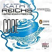 Code: A Virals Novel, Book 3 | Kathy Reichs, Brendan Reichs