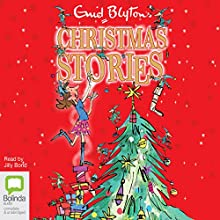 Enid Blyton's Christmas Stories Audiobook by Enid Blyton Narrated by Jilly Bond