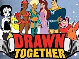 Drawn Together Season 1