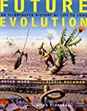 Future Evolution (0716734966) by Peter Ward