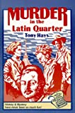 Murder in the Latin Quarter (A Whos Who Dunit Mystery)