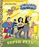 img - for Super-Pets! (DC Super Friends) (Little Golden Book) book / textbook / text book