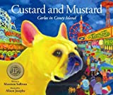Custard and Mustard: Carlos in Coney Island [Hardcover]