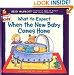 What to Expect When the New Baby Come...