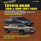 img - for Toyota Hilux: 2WD & 4WD 1997-2005 (Max Ellery's Vehicle Repair Manuals) book / textbook / text book