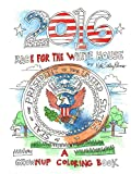 img - for 2016 Race for the White House - A Grownup Coloring Book book / textbook / text book