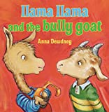 img - for Llama Llama and the Bully Goat book / textbook / text book
