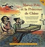 echange, troc Christian Eymery, Louise Heugel - Marco Polo et la Princesse de Chine (1CD audio)