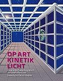 Image de Op Art · Kinetik · Licht: Kunst in der Sammlung Würth von Josef Albers und Vasarely bis Patrick Hughes