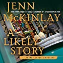 A Likely Story: A Library Lover's Mystery (       UNABRIDGED) by Jenn McKinlay Narrated by Allyson Ryan