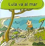 Lula Va Al Mar (Spanish Edition)
