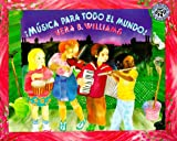 Musica Para Todo El Mundo!/Music, Music for Everyone (Mulberry En Espanol) (Spanish Edition) (0688140211) by Williams, Vera B.
