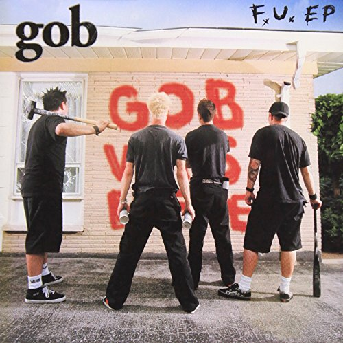 Gob - The F.U. EP - Zortam Music
