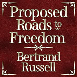 Proposed Roads to Freedom Audiobook