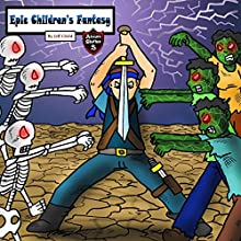 Epic Children's Fantasy: Epic Tale of the Living Dead Audiobook by Jeff Child Narrated by John H Fehskens