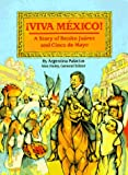 Viva Mexico!: The Story of Benito Juarez and Cinco De Mayo (Stories of America)