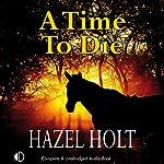 A Time to Die | Hazel Holt