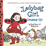 Ladybug Girl Dresses Up!