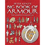 Peter Kent's Big Book of Armourby Peter Kent