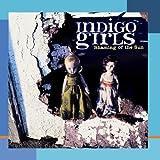 Shaming of the Sun ~ Indigo Girls