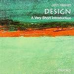Design: A Very Short Introduction | John Heskett